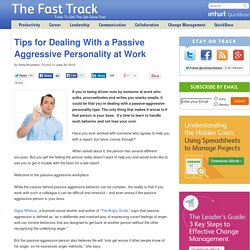 Tips for Dealing With a Passive Aggressive Personality at Work