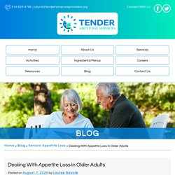 Dealing With Appetite Loss in Older Adults