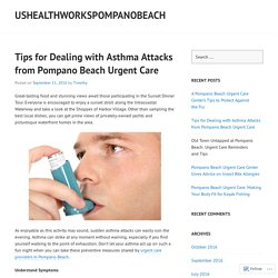 Tips for Dealing with Asthma Attacks from Pompano Beach Urgent Care