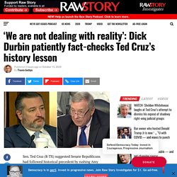 'We are not dealing with reality': Dick Durbin patiently fact-checks Ted Cruz's history lesson