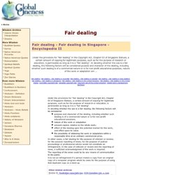 Fair dealing: Encyclopedia II - Fair dealing - Fair dealing in Singapore