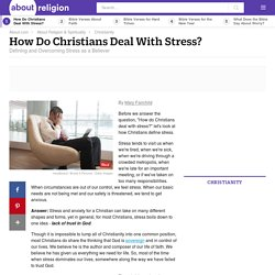 Dealing With Stress as a Christian