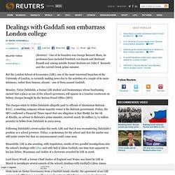 Dealings with Gaddafi son embarrass London college
