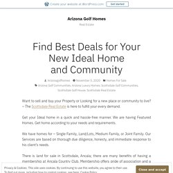 Find Best Deals for Your New Ideal Home and Community – Arizona Golf Homes