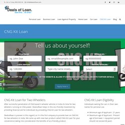 Deals of Loan offers CNG Kit Loan for Two wheelers in India