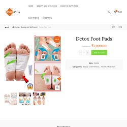 Buy Detox Foot Pads at DealsVilla.in - Check Price/Reviews Online India