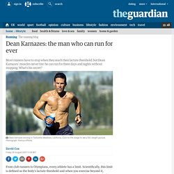 Dean Karnazes: the man who can run for ever