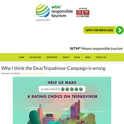 Why I think the DearTripadvisor Campaign is wrong — WTM Responsible Tourism Blog