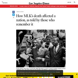 How MLK's death affected a nation, as told by those who remember it