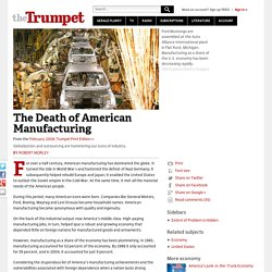 The Death of American Manufacturing