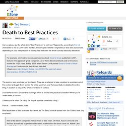 Death to Best Practices