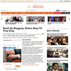 Death By Blogging: Writers Blog Till They Drop