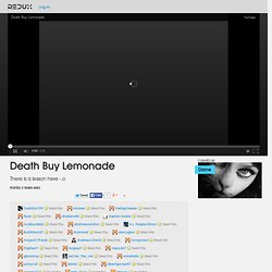Death Buy Lemonade Video