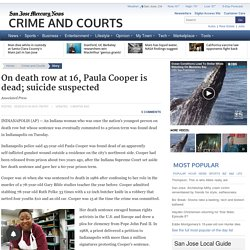 On death row at 16, Paula Cooper is dead; suicide suspected