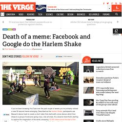 Death of a meme: Facebook and Google do the Harlem Shake