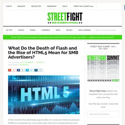 What Do the Death of Flash and the Rise of HTML5 Mean for SMB Advertisers?