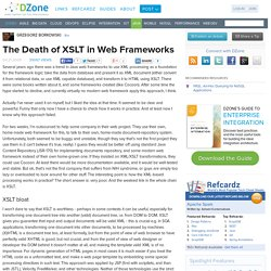 The Death of XSLT in Web Frameworks