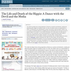 The Life and Death of the Hippie: A Dance with the Devil and the Media - Inquiries Journal