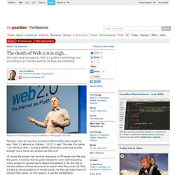 The death of Web 2.0 is nigh
