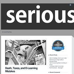 Death, Taxes, and E-Learning Mistakes