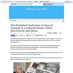 The Deathbed Confession of Area 51 Scientist & Lockheed Senior: UFOs, Anti-Gravity and Aliens