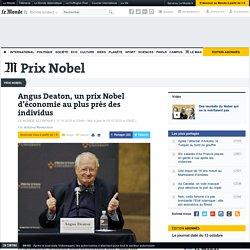 Angus Deaton, un prix Nobel d'économie au plus près des individus