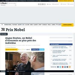 Angus Deaton, un Nobel d'économie au plus près des individus