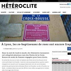 À Lyon, les débaptiseuses de rues ont encore frappé !