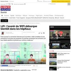 LiFi : l'avenir du WiFi débarque bientôt dans les hôpitaux - 16 septembre 2015