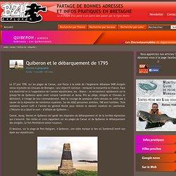 Quiberon et le débarquement de 1795, Histoire et géographie, Quiberon, Morbihan, Bretagne, Vacances et tourisme