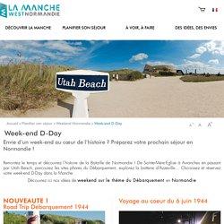 Week-end Débarquement en Normandie : réservez votre séjour dans la Manche !