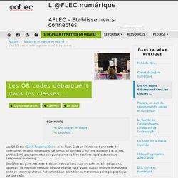 Les QR codes débarquent dans les classes ... - L'@FLEC numérique