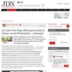 Les sites One Page débarquent dans le réseau social d'entreprise... Jamespot - JDN