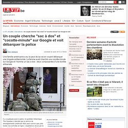 """Un couple cherche """"sac à dos"""" et """"cocotte-minute"""" sur Google et voit débarquer la police - International"""