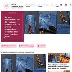 Ne vous débarrassez pas de vos jeans abimés! Voici 18 projets amusants et créatifs à faire avec vos vieux jeans! - Bricolages
