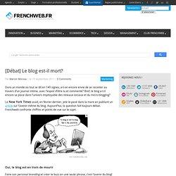 [Débat] Le blog est-il mort?