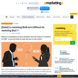 [Débat] Le marketing BtoB est-il différent du marketing BtoC ?