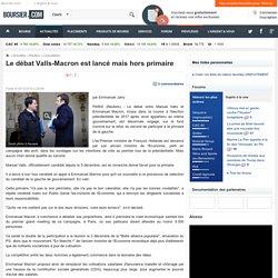 Le débat Valls-Macron est lancé mais hors primaire