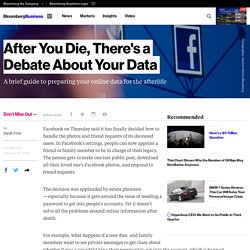 After You Die, There's a Debate About Your Data - Bloomberg Business