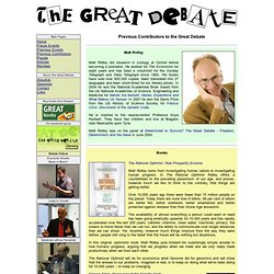 The Great Debate Contributors: Matt Ridley