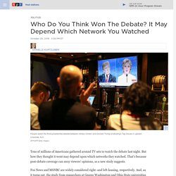 Who Won The Debate? It May Depend Which Network You Watched