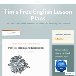 debate – Tim's Free English Lesson Plans