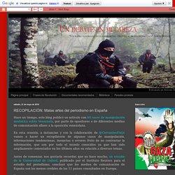 Un debate en mi cabeza: RECOPILACIÓN: Malas artes del periodismo en España