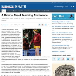 A Debate About Teaching Abstinence