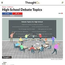 50 Debate Topics for High School