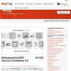 #DebatesGrinUGR: Ciencia Ciudadana 2.0