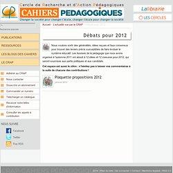 Transformer l'école : des perspectives pour 2012 - Le Cercle de Recherche et d'Action Pédagogiques et les Cahiers pédagogiques