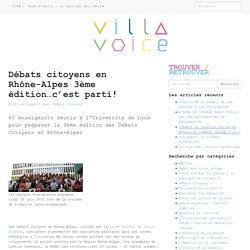 Débats citoyens en Rhône-Alpes 3ème édition…c'est parti!