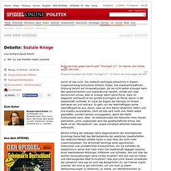 Debatte: Soziale Kriege - SPIEGEL ONLINE - Nachrichten - Politik
