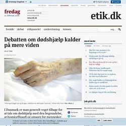 Debatten om dødshjælp kalder på mere viden